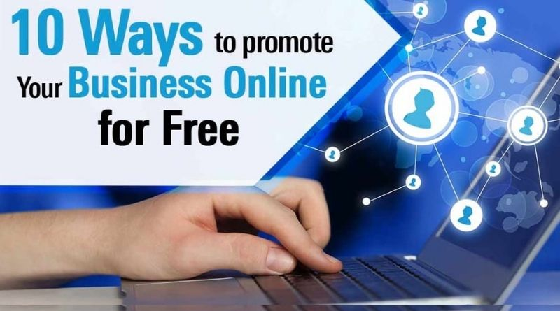 10 Free Ways to Promote Your Business Online
